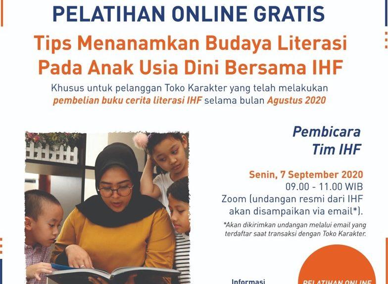 Pelatihan Tips Menanamkan Budaya Literasi Pada Anak Usia Dini Bersama IHF